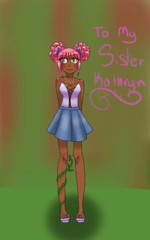 To My Sister Kathryn by DashaHam