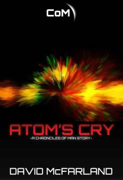 Atom's Cry Chapter Eight by Afterskies