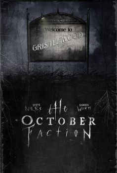October Faction promo by DamienWorm