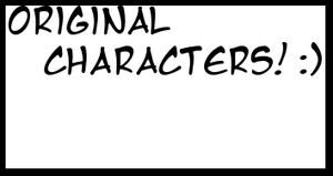 Original Characters! :) by zack-pack