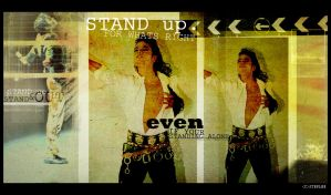 STAND UP for what's right. by mjjfan4life