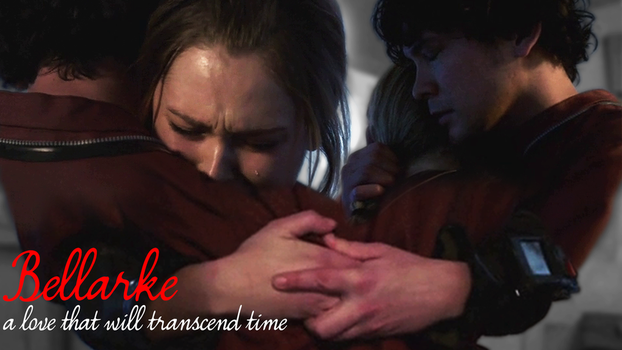 Bellarke - a love that will transcend time by MarHutchy