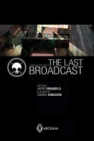 The Last Broadcast promo by iumazark