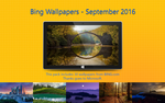 Bing Wallpapers - September 2016 by Misaki2009