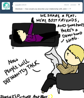 sherlock, how would you describe your relationship by ExtremlySelfishChild
