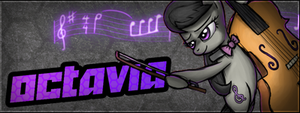 Boredom: Octavia banner by knorberthu