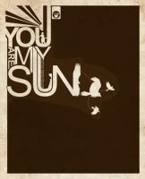 You are my sun. by skryingbreath