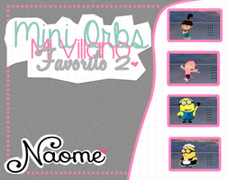 MiniOrbs-Mi Villano Favorito 2_Naome by Naoomy