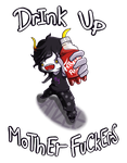 DrInK Up MoThErFuCkErS by Zel-Duh