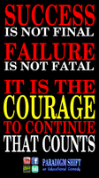 Success Failure Courage by paradigm-shifting