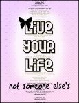 Live Your Life by MissGeraldine