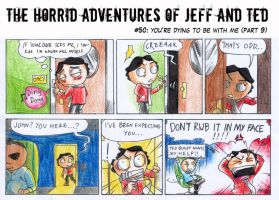 Adventures of Jeff n Ted pt50 by Seal-of-Metatron