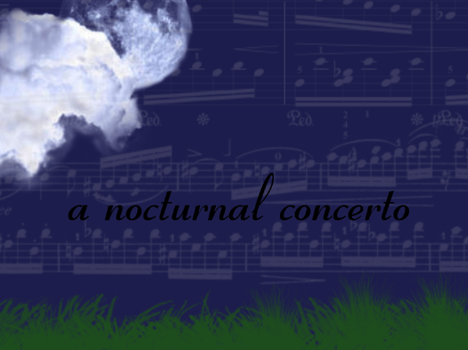 Nocternal Concerto by The---Storyteller