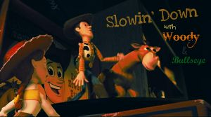 Slowin' Down With Woody... by PixarPride