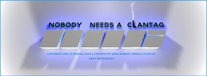 Clan Logo for [NNC] Nobody needs a clantag by Matzell