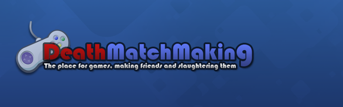 Deathmatchmaking forum banner by longy909