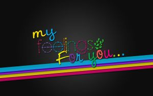 Wallpaper_My feelings for you. by mundonaranja