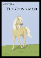 The Years before : Chapter 2 The Young Mare by Citron--Vert