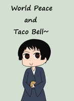 WORLD PEACE AND TACO BELL by Srednas-Mas