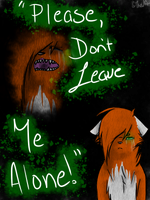  TSC  {Please Don't Leave Me Alone!} by TheUntamedArtist