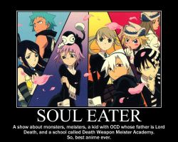 Soul Eater Motivational Poster by AnimeHomicidalIrken