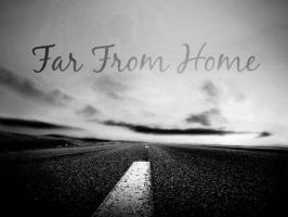 Far From Home #3 by Musical-Riley