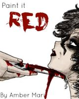 Paint it Red by amber-phillps