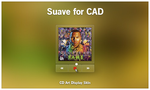 Suave for CAD by givesnofuck