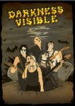 Darkness Visible Poster by beanarts