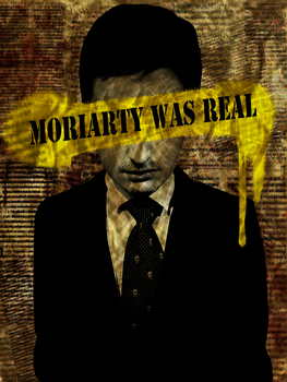 MORIARTY WAS REAL by bonemummy