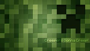 Creepers Gonna Creep Wallpaper by spartanz91