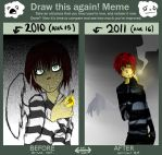 A YEAR. AND A HALF. Draw it Again Meme by HariSaysMeh