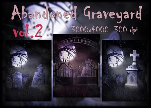 Abandoned Graveyard VOL 2 by KlaraKay