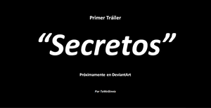 Trailer 1 Secretos by TeMcGinnis