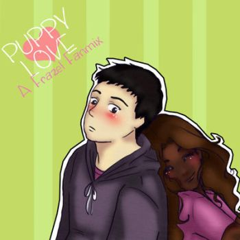 Puppy Love - A Frazel Fanmix: by Thatu