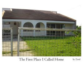 The First Place I Called Home by zend