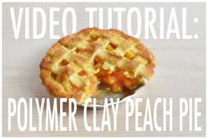 video tutorial - polymer clay peach pie by FatalPotato