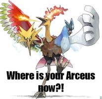 Where's your Arceus now?!?! by TheVideoGameGuy