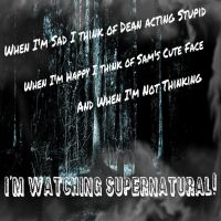My Supernatural Quote by KrazyKat22
