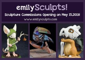 Commissions Opening on May 15! by emilySculpts