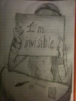 I'm invisible. by robynrockin
