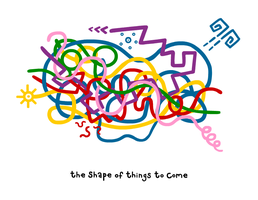 the shape of things to come by sooperdave