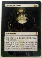 Altered card- Phyrexian Unlife by JohannesVIII