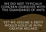 Cruel Cosmos: Of Ants and Gods by CivilSkeptic