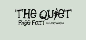 The Quiet - Font by LibertyDesigns