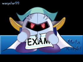 Meta Knight.:No Moar Exams 4u by warpstar99