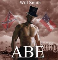 Will Smith is Abraham Lincoln by requin
