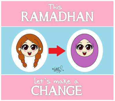 Ramadhan - Let's Make a Change! (Girl) by littleMuslimah
