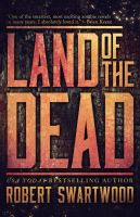 Land of the Dead by mscorley