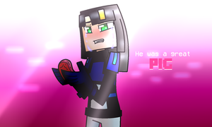 Minecraft Story Mode: He was a Great Pig by PrettyXTheXArtist